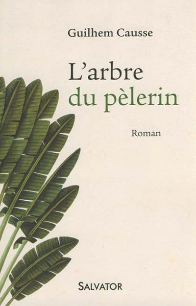 Arbre du pèlerin (L') - Roman