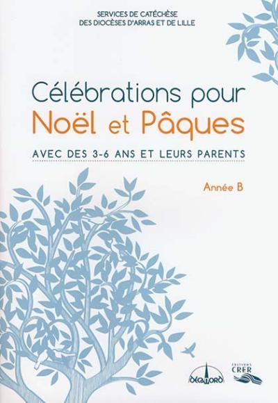 Célébrations pour Noel et Pâques