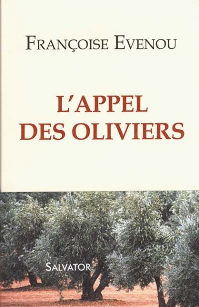 Appel des oliviers (L') - Roman