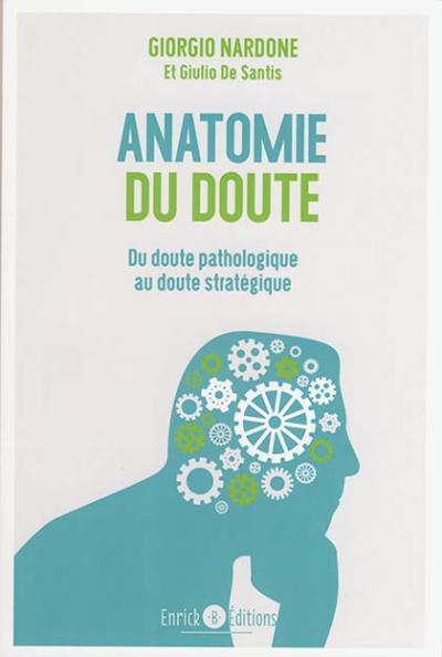 Anatomie du doute