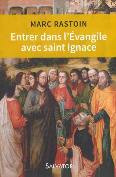Entrer dans l'Évangile avec Saint Ignace