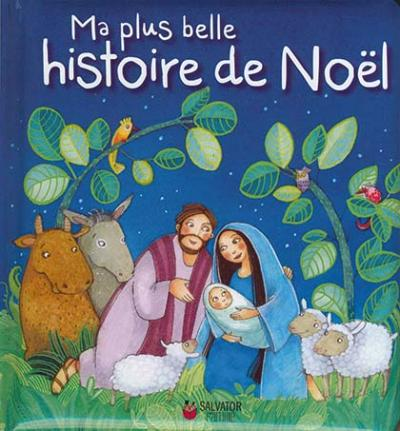 Ma plus belle histoire de Noël