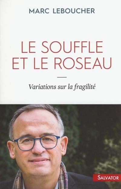Souffle et le roseau (Le)