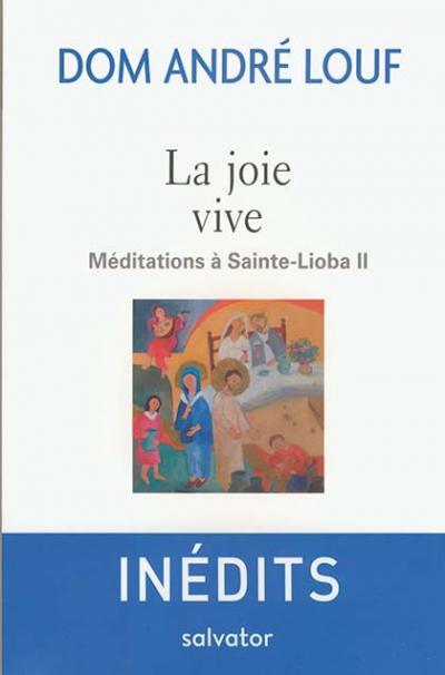 Joie vive (La)