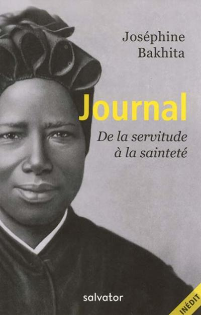 Journal de la servitude à la sainteté