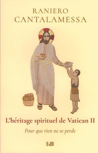 Héritage spirituel de Vatican II (L')