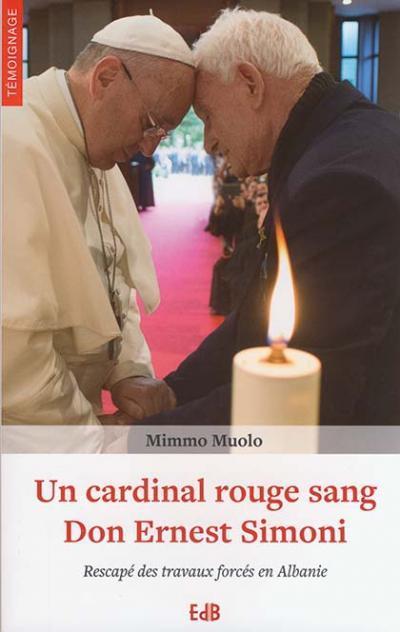 Un cardinal rouge sang Don Ernest Simoni