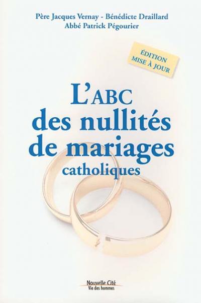 ABC des nullités de mariages catholiques (L')