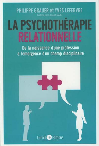 Psychothérapie relationnelle (La)