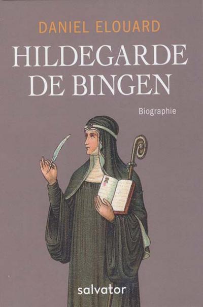 Hildegarde de Bingen - Biographie