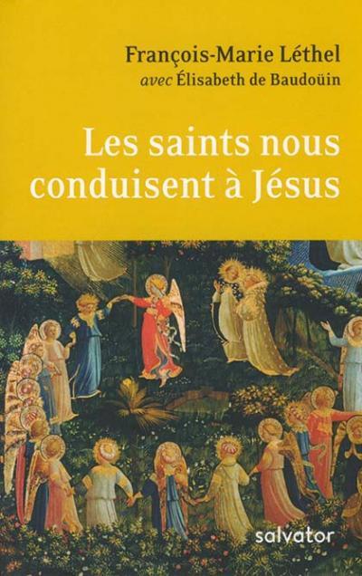 Saints nous conduisent à Jésus (Les)