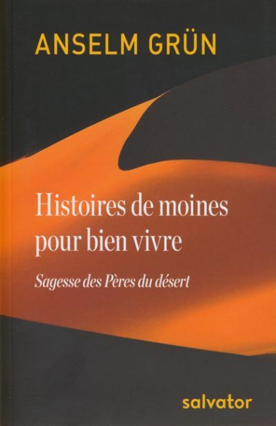 Histoires de moines pour bien vivre