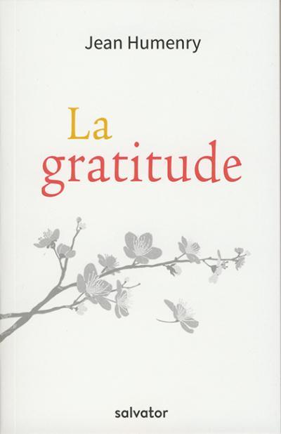 Gratitude (La)
