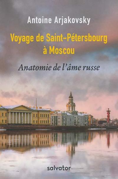 Voyage de Saint Pétersbourg à Moscou