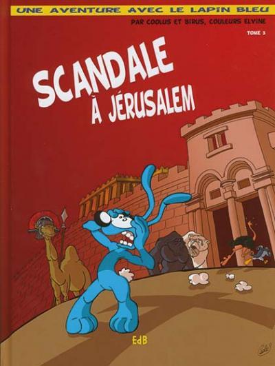 Scandale à Jérusalem - BD