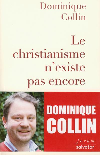 Christianisme n'existe pas encore (Le)