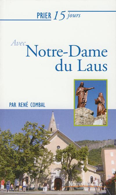 Prier 15 jours avec Notre-Dame du Laus