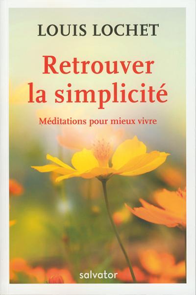 Retrouver la simplicité