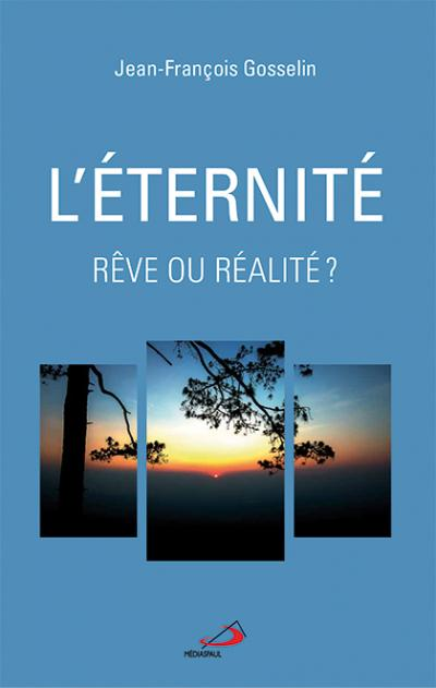 Éternité rêve ou réalité ? (L') (PDF)