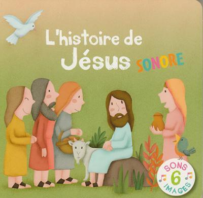 Histoire de Jésus sonore (L')