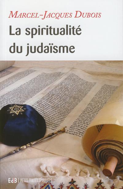 Spiritualité du judaïsme (La)