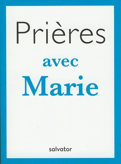 Prières avec Marie