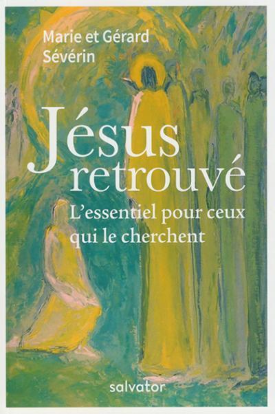 Jésus retrouvé