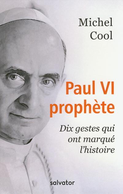 Paul VI prophète