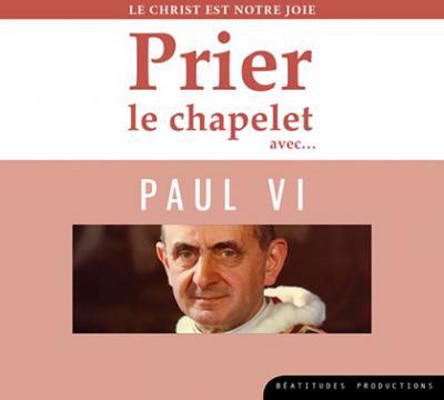 CD- Prier le chapelet avec Paul VI