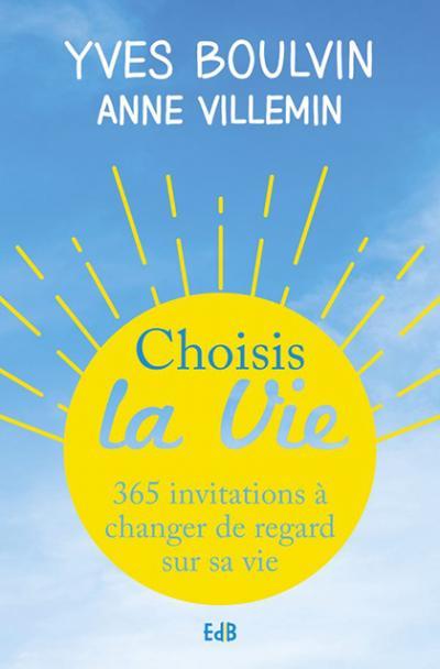 Choisis la vie - Nouvelle édition de poche