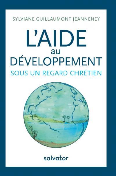 Aide au développement sous un regard chrétien(L')