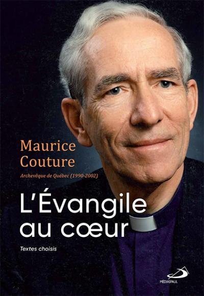 Maurice Couture - L'Évangile au coeur (EPUB)