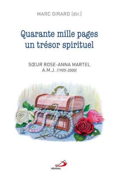 Quarante mille pages un trésor spirituel (EPUB)