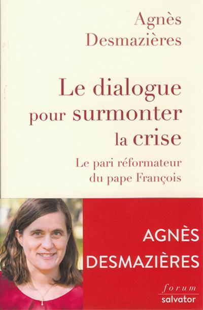 Dialogue pour surmonter la crise (Le)
