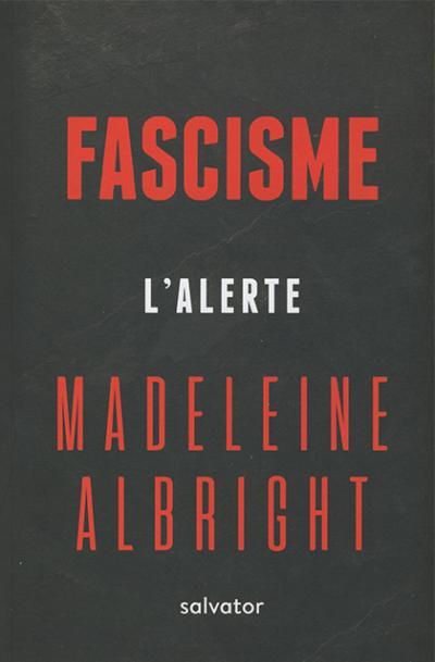 Fascisme : l'alerte