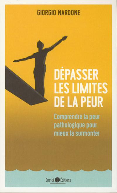 Dépasser les limites de la peur - Édition de poche