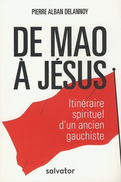 De Mao à Jésus