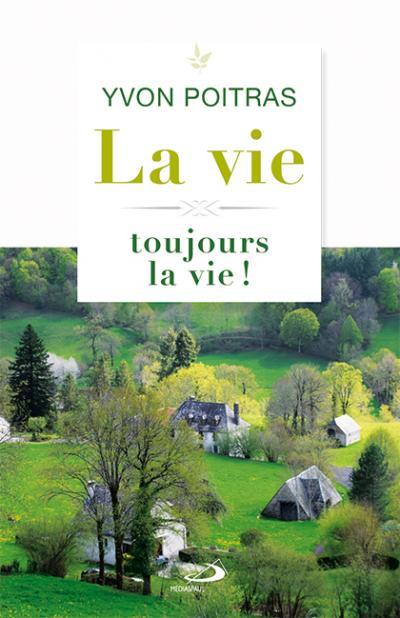 Vie toujours la vie ! (La) (PDF)