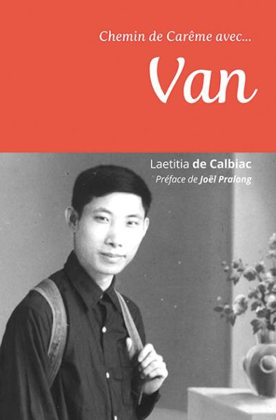 Chemin de Carême avec Van
