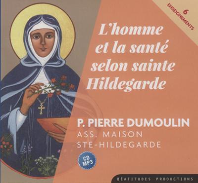 CD- L'homme et la santé selon sainte Hildegarde - Audiolivre MP3