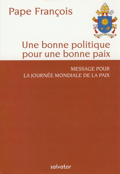 Une bonne politique pour une bonne paix