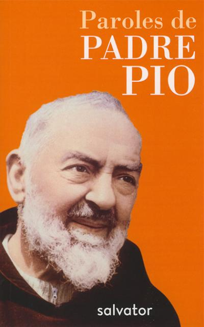 Paroles de Padre Pio - Ed. de poche