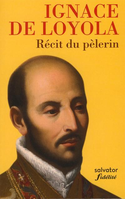 Récit du pèlerin - Éd. de poche