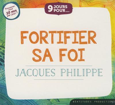 CD- Fortifier sa foi (9 jours pour...)