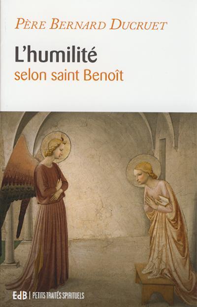 Humilité selon saint Benoît (L')
