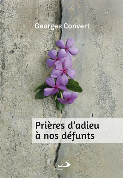 Prières d'adieu à nos défunts (PDF)
